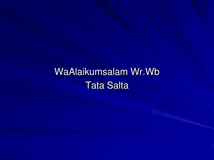 WaAlaikumsalam