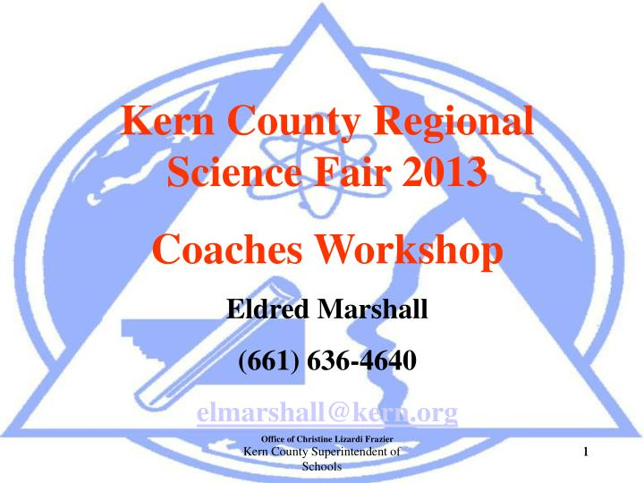 Kern County Regional Science Fair 2013
