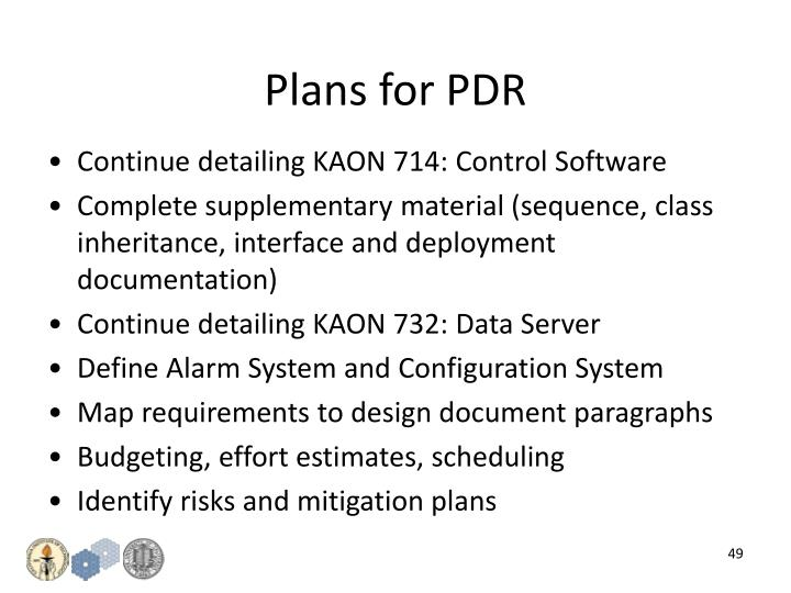 Plans for PDR