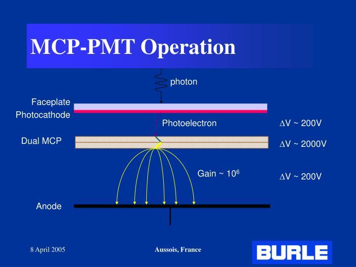 MCP-PMT Operation