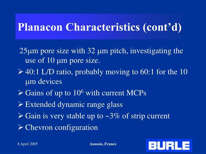 Planacon Characteristics (cont'd)