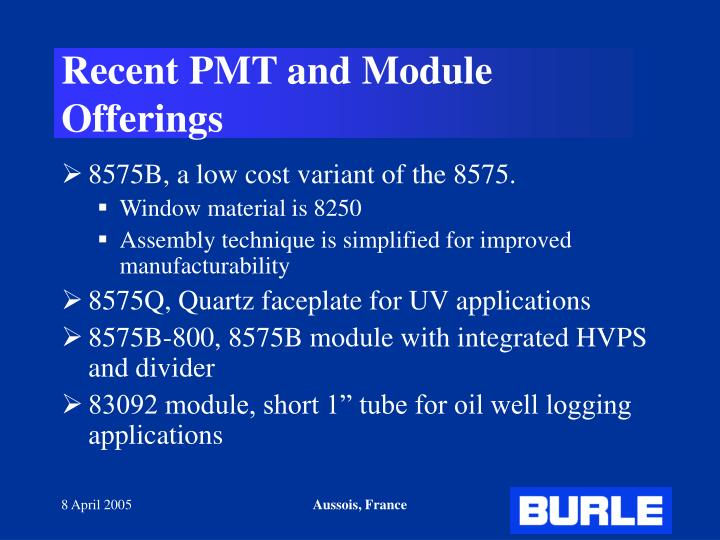 Recent PMT and Module Offerings