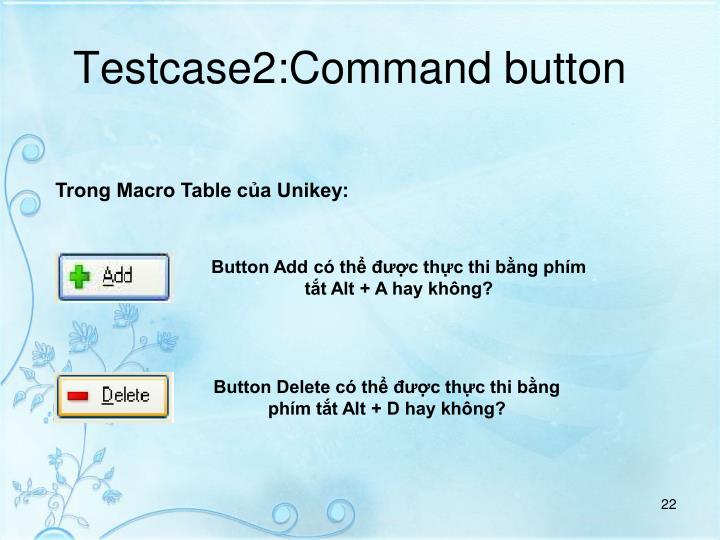 Testcase2:Command button