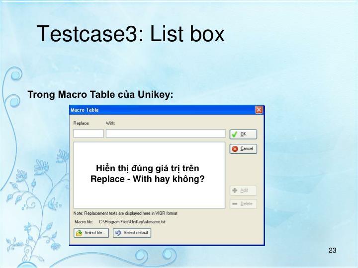 Testcase3: List box