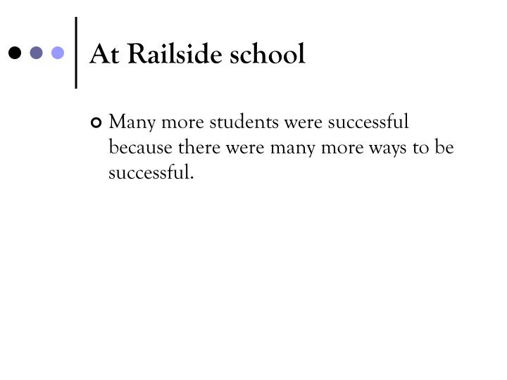 At Railside school