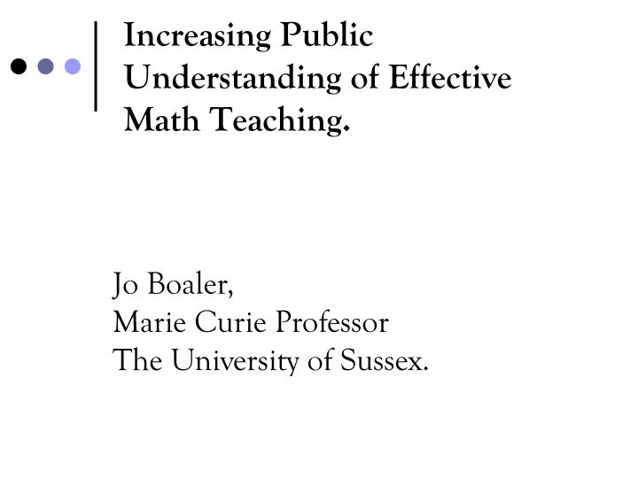 Increasing public understanding of effective math teaching