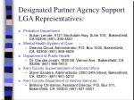 designated partner agency support lga representatives
