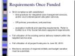 requirements once funded