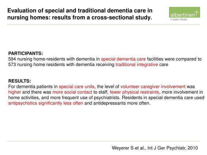 Evaluation of special and traditional dementia care in