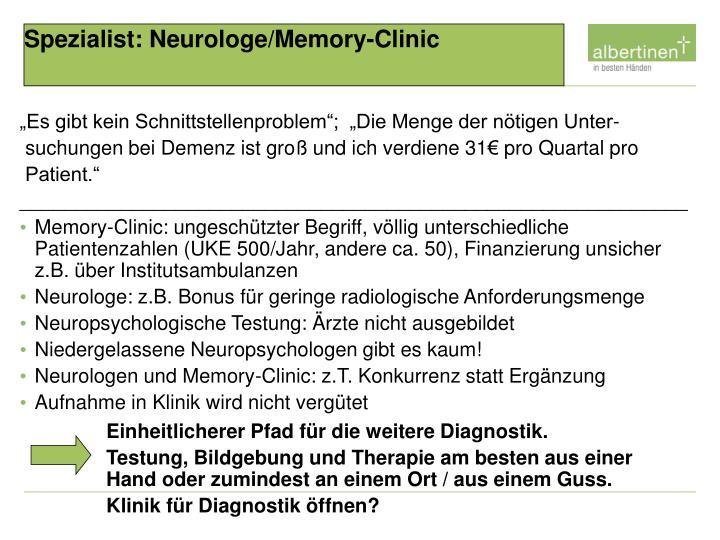 Spezialist: Neurologe/Memory-Clinic