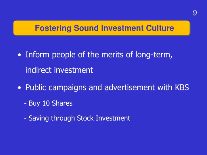 Inform people of the merits of long-term, indirect investment