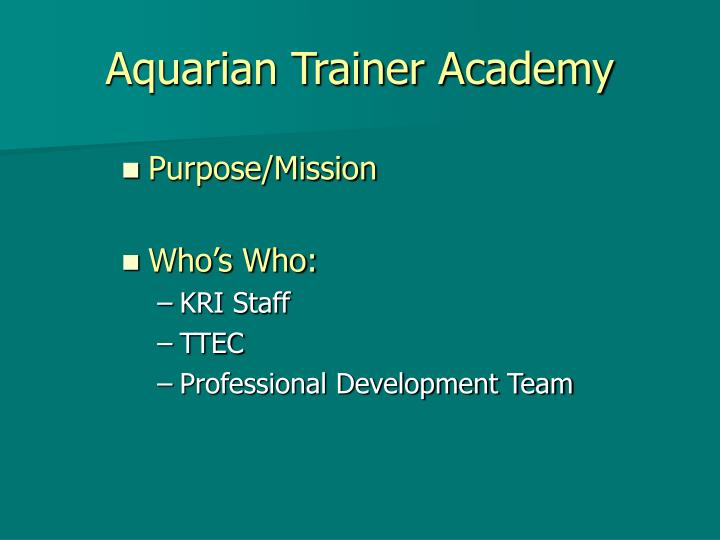 Aquarian trainer academy