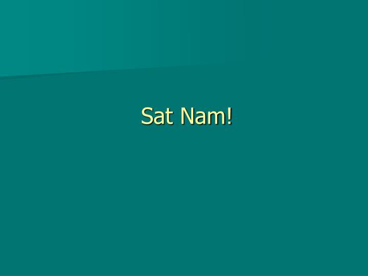 Sat Nam!