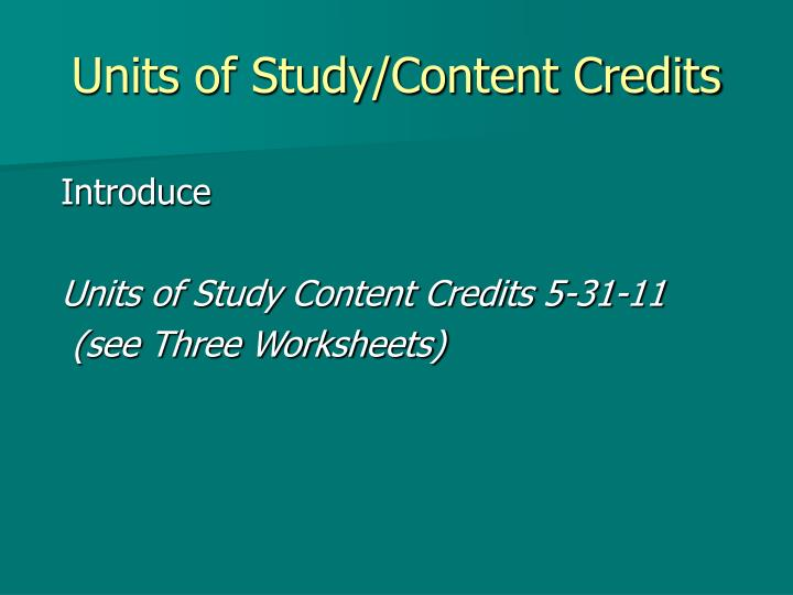 Units of Study/Content Credits