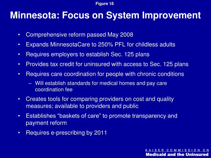 Minnesota: Focus on System Improvement