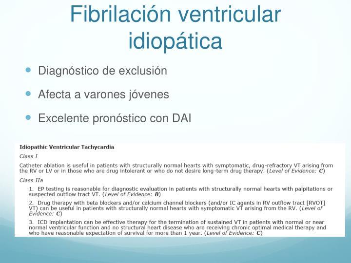 Fibrilación ventricular idiopática