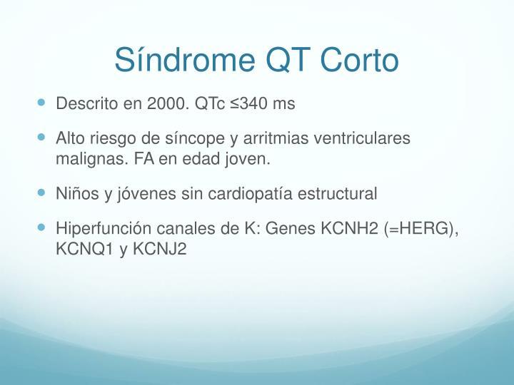 Síndrome QT Corto