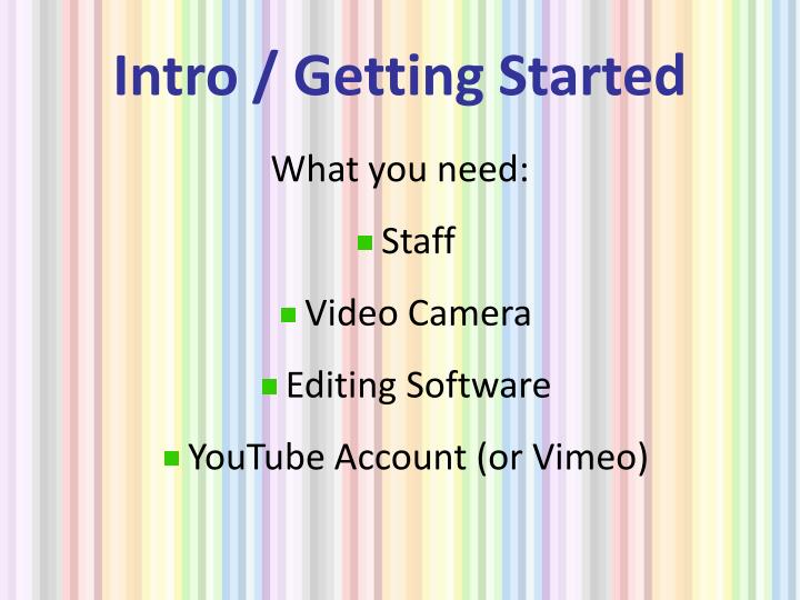 Intro / Getting Started