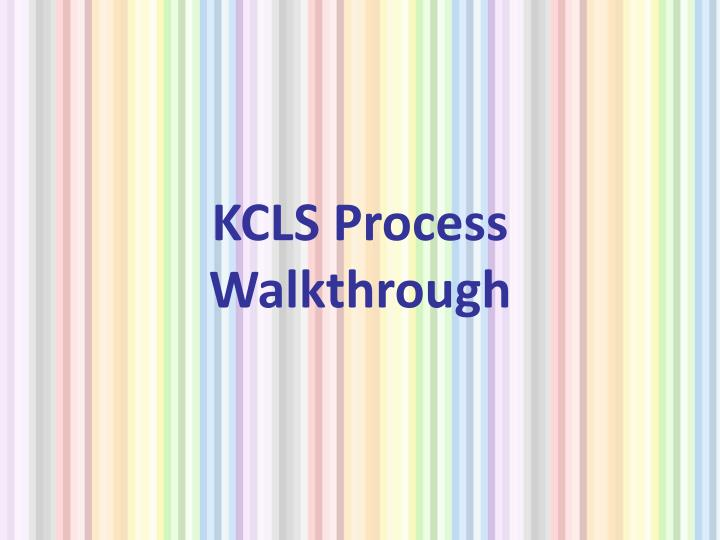 KCLS Process