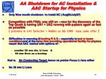 aa shutdown for ac installation aac startup for physics