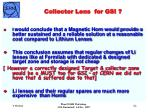 collector lens for gsi
