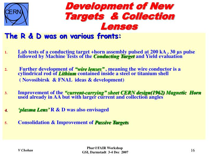 Development of New Targets  & Collection Lenses