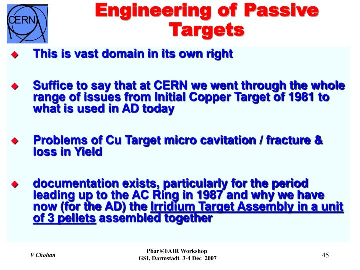Engineering of Passive Targets
