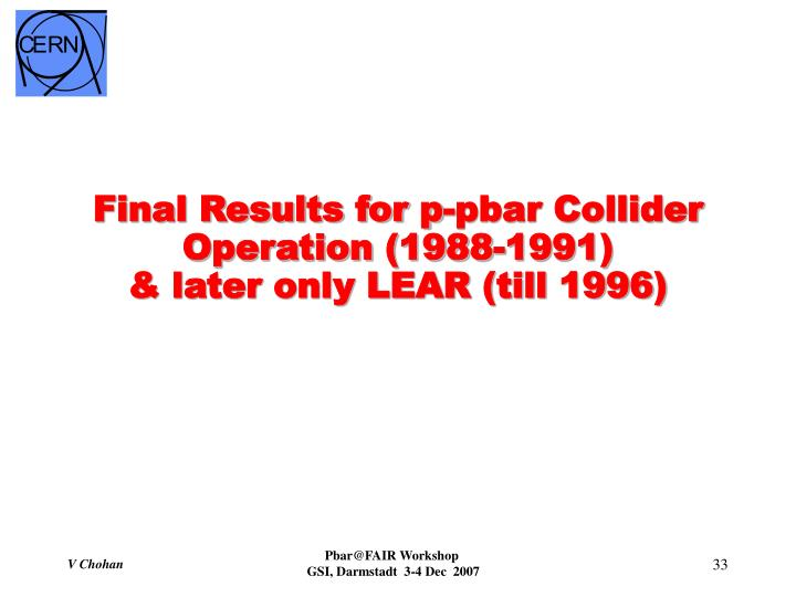 Final Results for p-pbar Collider Operation (1988-1991)