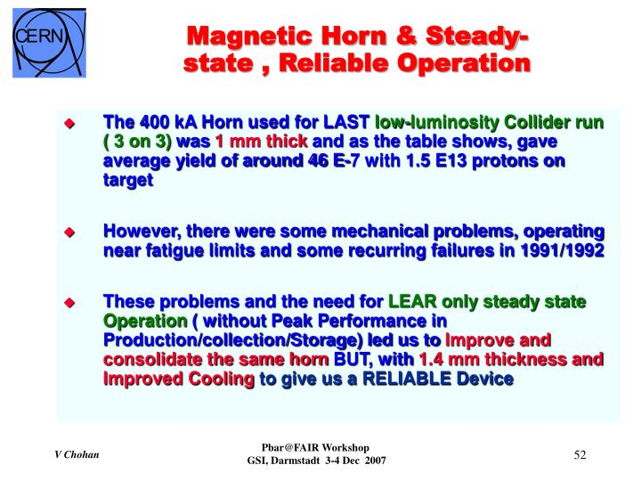 Magnetic Horn & Steady-state , Reliable Operation