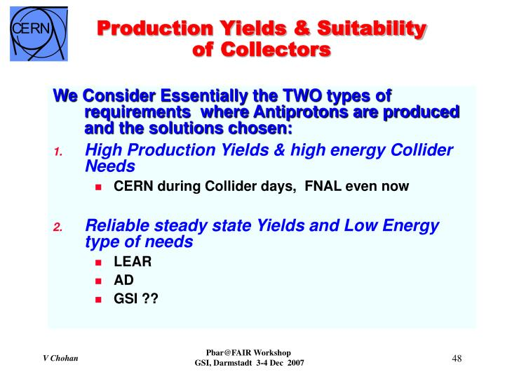 Production Yields & Suitability of Collectors