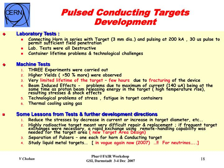 Pulsed Conducting Targets Development
