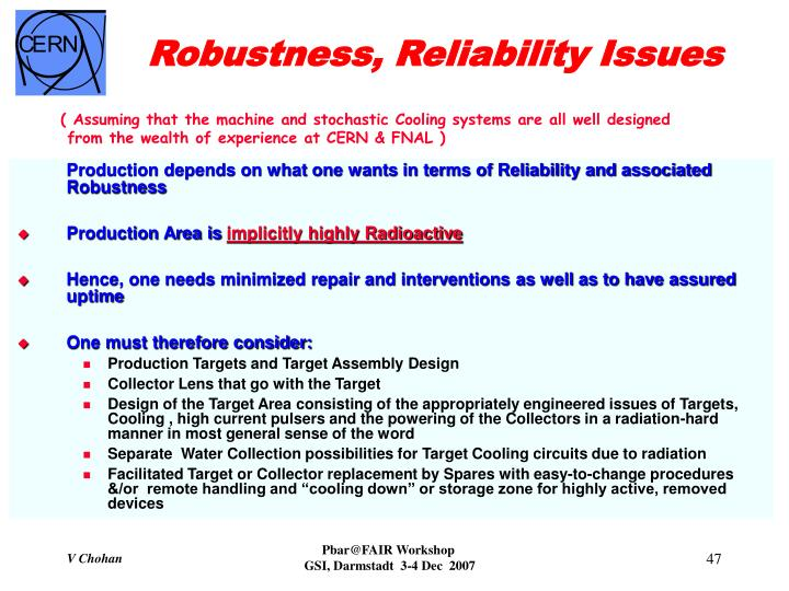 Robustness, Reliability Issues