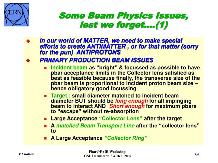 Some Beam Physics Issues, lest we forget….(1)