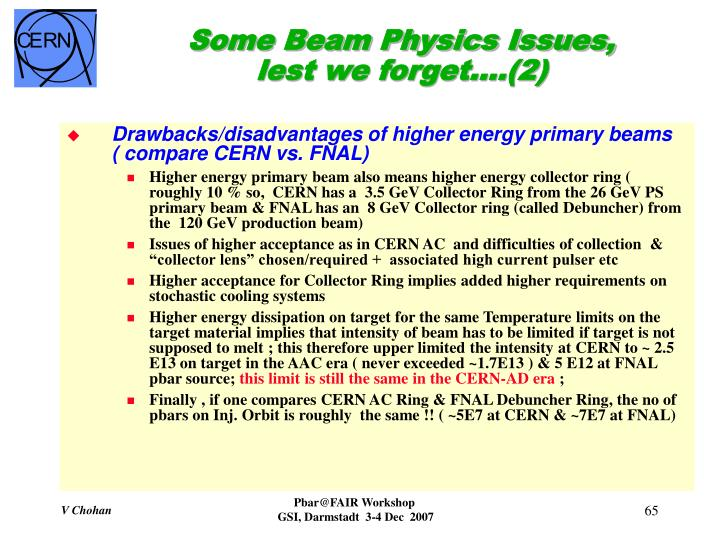 Some Beam Physics Issues, lest we forget….(2)