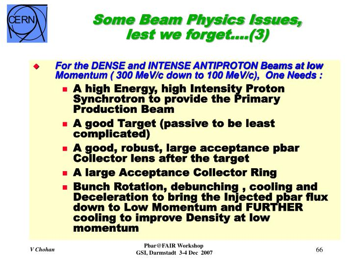 Some Beam Physics Issues, lest we forget….(3)