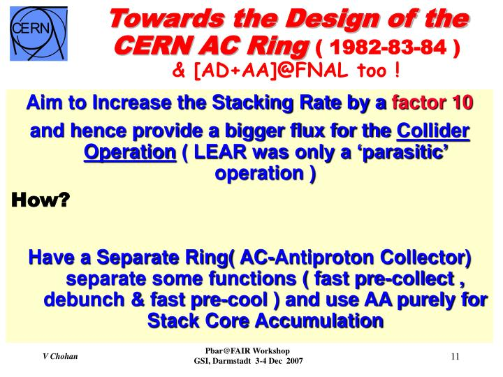 Towards the Design of the CERN AC Ring