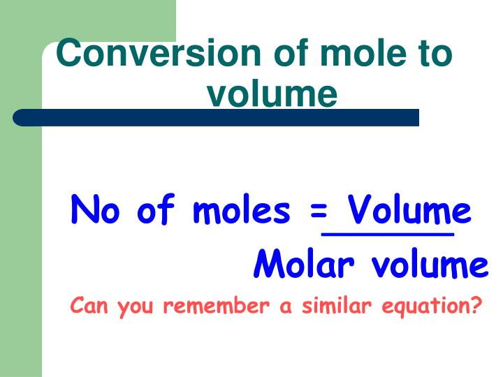 Conversion of mole to volume