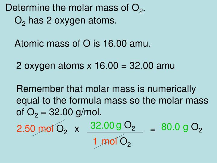 Determine the molar mass of O
