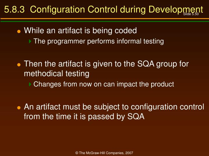 5.8.3  Configuration Control during Development