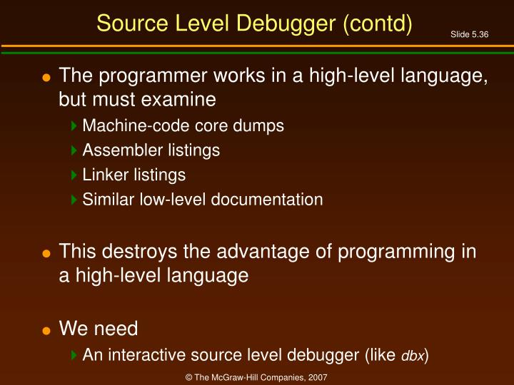 Source Level Debugger (contd)