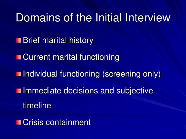 Domains of the Initial Interview