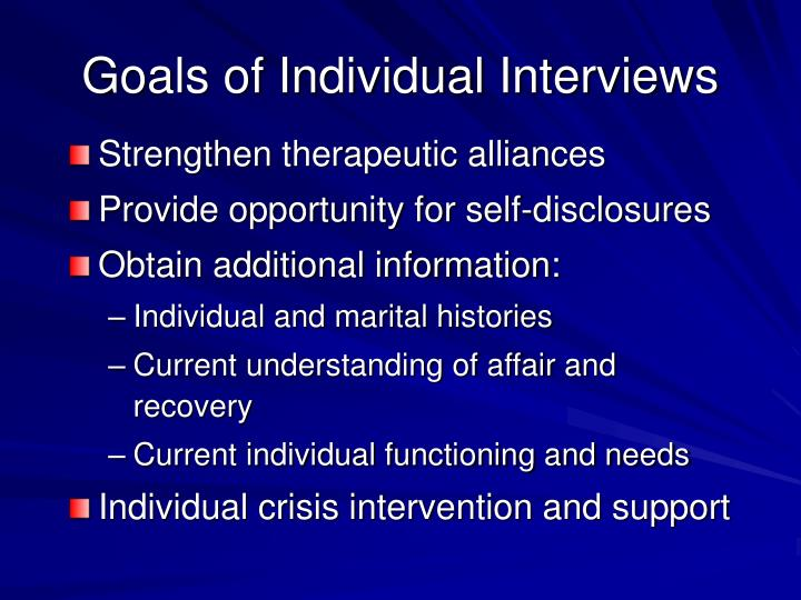 Goals of Individual Interviews