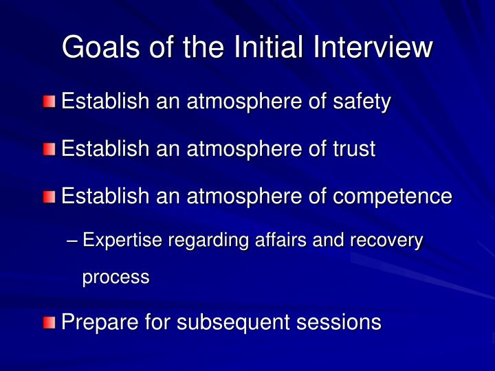 Goals of the Initial Interview