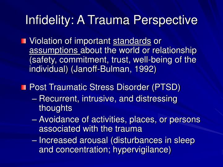 Infidelity: A Trauma Perspective