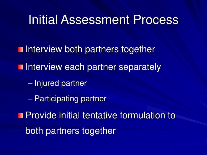 Initial Assessment Process