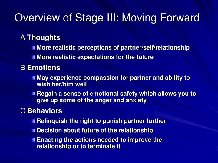 Overview of Stage III: Moving Forward