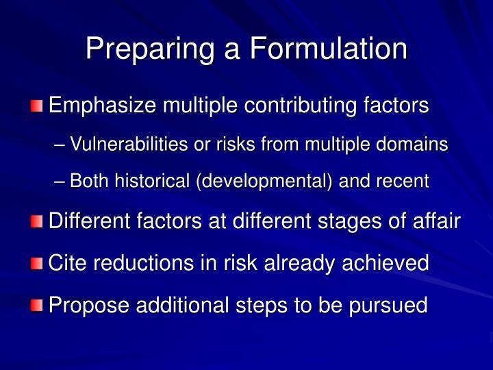 Preparing a Formulation