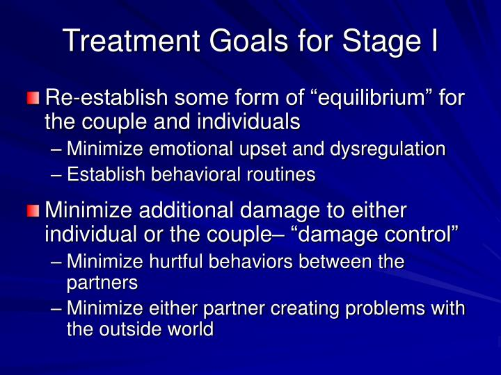 Treatment Goals for Stage I