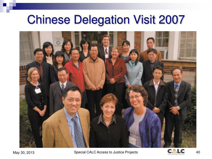 Chinese Delegation Visit 2007