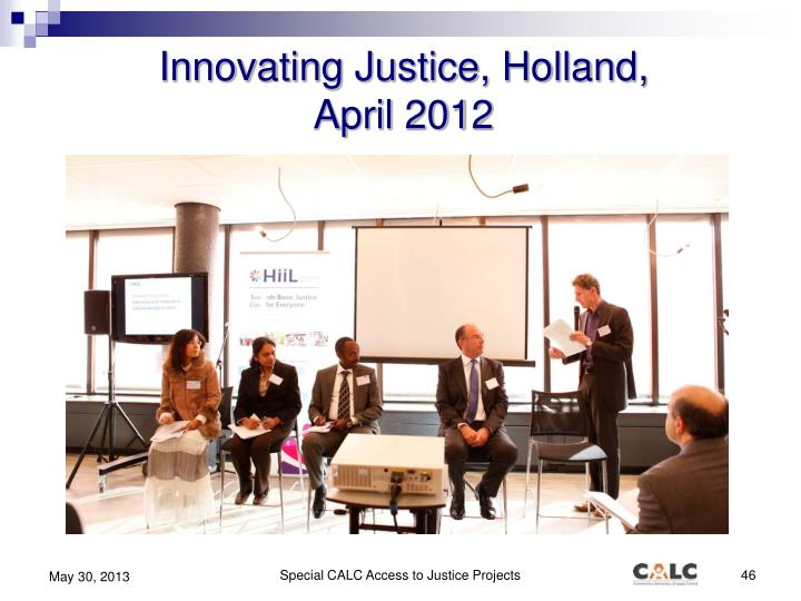 Innovating Justice, Holland,